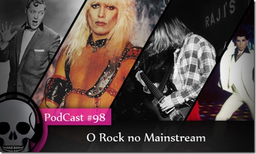 Vitrine Podcast Rock Mainstream