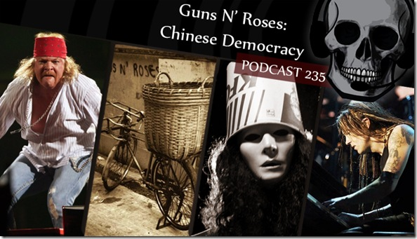 Podcast Guns n Roses Chinese Democracy