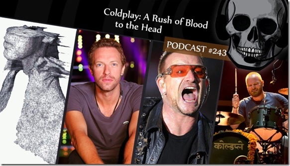 podcast_243_coldplay_a_rush_of_blood_to_the_head