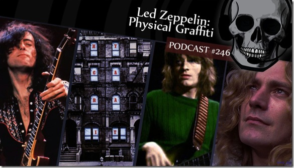 crazy-metal-mind-podcast-246-led-zeppelin-physical-graffiti